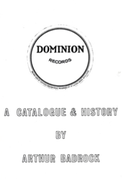 Dominion Records A Catalogue & History