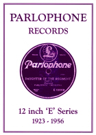 Parlophone 'E' prefixed series of 12 inch records